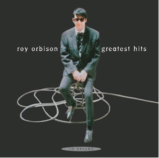 Roy Orbison's 'In Dreams--Greatest Hits,' a collection that has been out of print for almost two decades, will be reissued on Sept. 17.