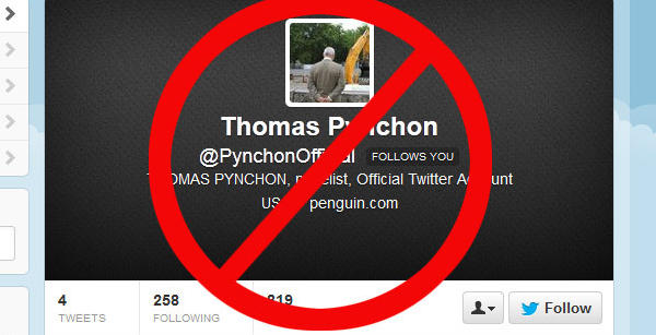 The PynchonOfficial Twitter account is not by author Thomas Pynchon.