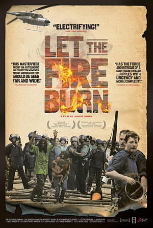 """""""Let the Fire Burn"""" opens the ArcLight Cinemas Documentary Film Festival on Oct. 9 in Hollywood"""