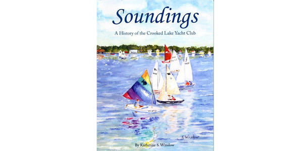 "Crooked Lake resident Kay Winslow has written a book about the history of the Crooked Lake Yacht Club. The cover of ""Soundings,"" features a painting done by the author."