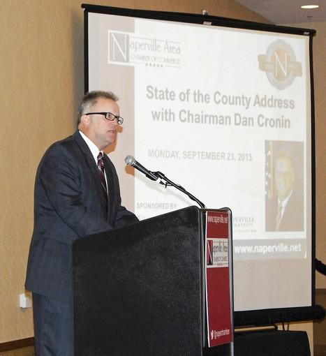 DuPage County Board Chairman Dan Cronin gave a state of the county update to members of the Naperville Area Chamber of Commerce.