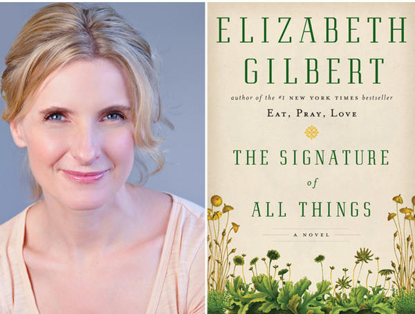 "Author Elizabeth Gilbert and the cover of her novel ""The Signature of All Things."""