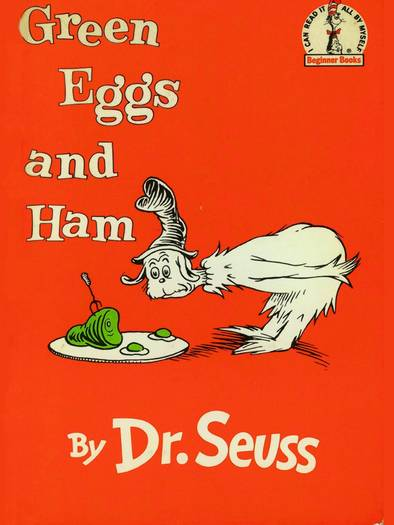 """Green Eggs and Ham"""