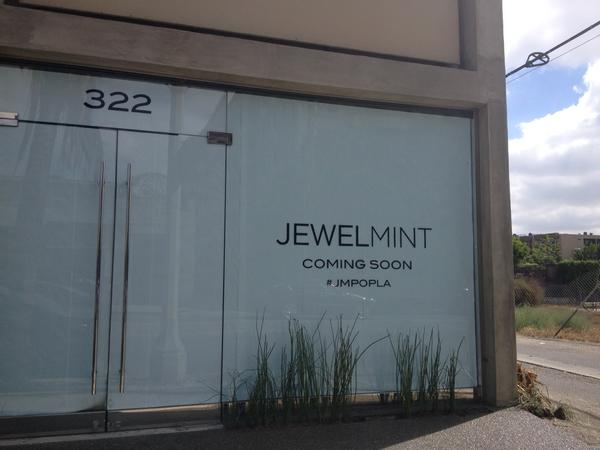 Jewelmint is coming soon, according to the sign in the window at 322 Robertson Blvd., Los Angeles.