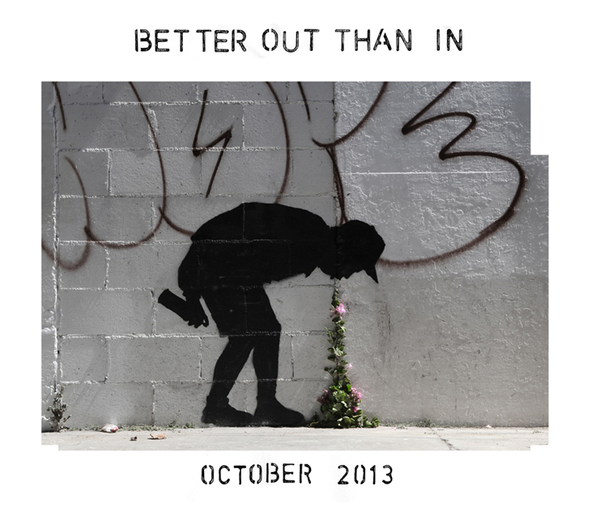 """Better Out Than In"" recently appeared on Banksy's website."