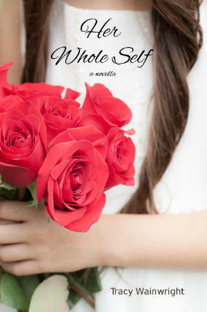 "Toano author Tracy Wainwright new Christian novella ""Her Whole Self"""