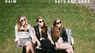 Review: Haim's irresistible 'Days Are Gone'
