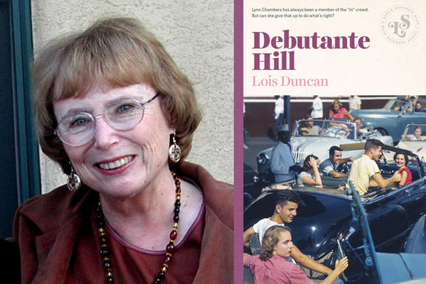 "Lois Duncan and her novel ""Debutante Hill."""