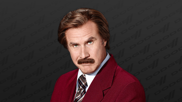 Will Ferrell as newsman (and Dodge pitchman) Ron Burgundy.