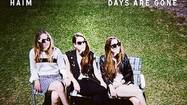 Album review: Haim's 'Days Are Gone' earns good marks