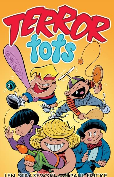 Terror Tots by Len Strazewski and Paul Fricke