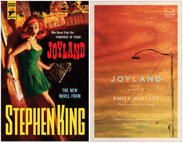 "The cover of Stephen King's novel, ""Joyland"" and the cover of Emily Schultz's novel, ""Joyland."""