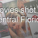 Movies filmed in the Orlando area