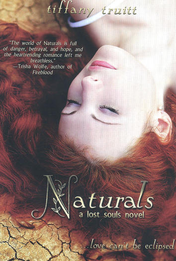 """Naturals"" by Tiffany Truitt is the second in the dystopian Lost Souls trilogy."