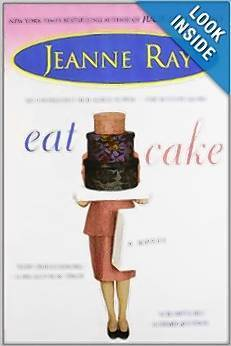 """Eat Cake"" is a novel destined to become an old friend."