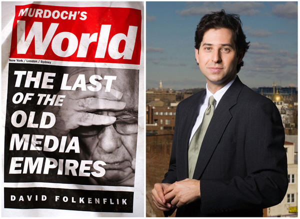 "The cover of ""Murdoch's World"" and author David Folkenflik."