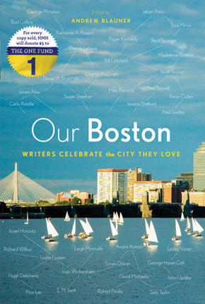 """Our Boston"" marks the six-month anniversary of the Boston Marathon attacks with a collection of essays on the city and its charms."