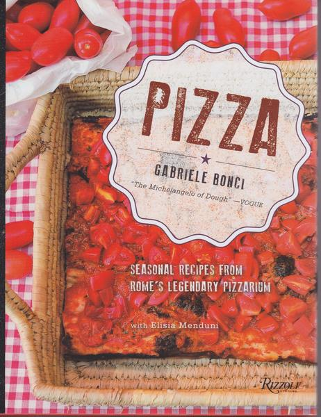 The new pizza book from Rome's master of pizza al taglio, Gabriele Bonci of Pizzarium.