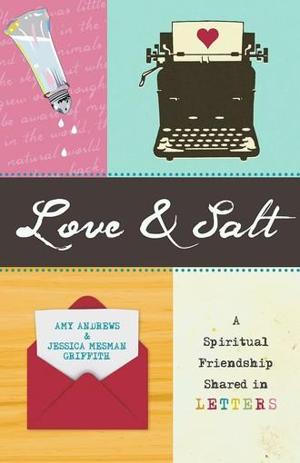 Love and Salt