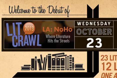 The 2013 Los Angeles LitCrawl will take place in North Hollywood on Wednesday, with two time slots beginning at 6 p.m. and 7:30 p.m.