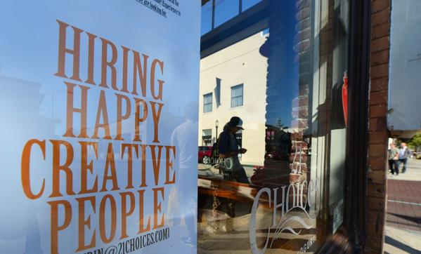 A shopfront window in Pasadena offers jobs, but only if you're happy and creative, which for is a pretty high bar for some.