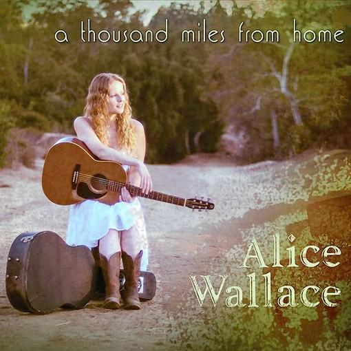 "The album cover for Alice Wallace's ""A Thousand Miles from Home."""