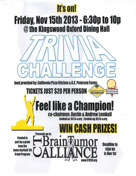 The Kingswood Oxford Trivia Challenge, an event for teens that will raise money for the Connecticut Brain Tumor Alliance, will be held on Friday, Nov. 15 at 6:30 p.m.