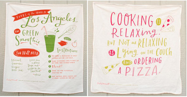 Designer Emily McDowell's tea towels, $20 each, mix recipes with the artist's musings.