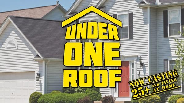 "If you live at home and are 25 or older, ""Under One Roof"" is looking for you."