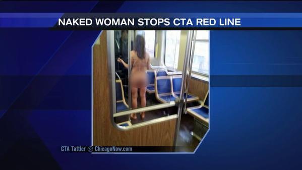 A naked woman snarled CTA traffic Saturday.