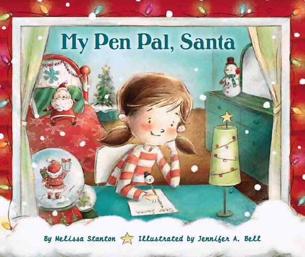 "Cover of ""My Pen Pal, Santa"" by Davidsonville author Melissa Stanton."