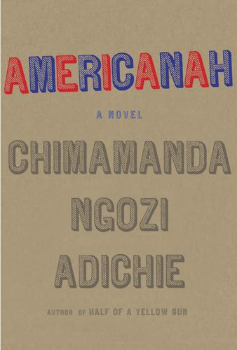 <strong>Americanah</strong><br><br> <strong>Chima</strong><strong>manda </strong><strong> Ngozi Adichie</strong><br />Knopf, $26.95<br><br> While carving her path as a writer in the U.S., an outspoken Nigerian immigrant grapples with culture clash and long-distance love.