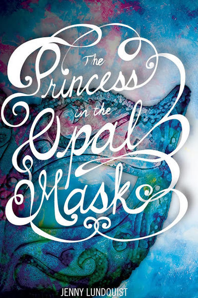 "Huntington Beach resident Jenny Lundquist's ""The Princess in the Opal Mask."""