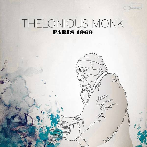 """Paris 1969"" by Thelonius Monk."