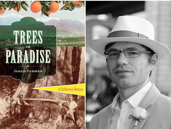 "The cover of ""Trees in Paradise"" and author Jared Farmer."