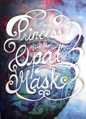 """The Princess in the Oval Mask."""