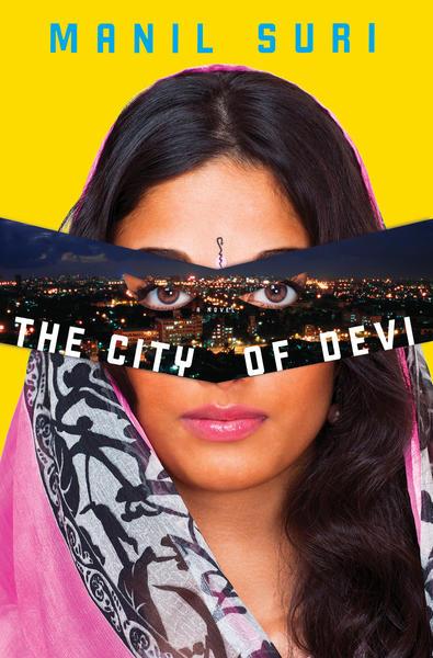 The cover of Manil Suri's 'The City of Devi.'