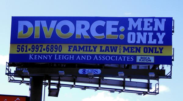The billboard along Interstate 95 just south of Hillsboro Boulevard makes it clear that Kenny Leigh and Associates markets its family law services to men alone.