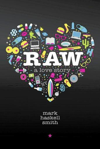 "The cover of ""Raw: A Love Story"" by author Mark Haskell Smith."