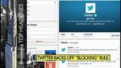 Twitter Backs Off Controversial New Blocking Rule