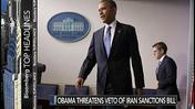 Obama Threatens Veto of Iran Sanctions Bill