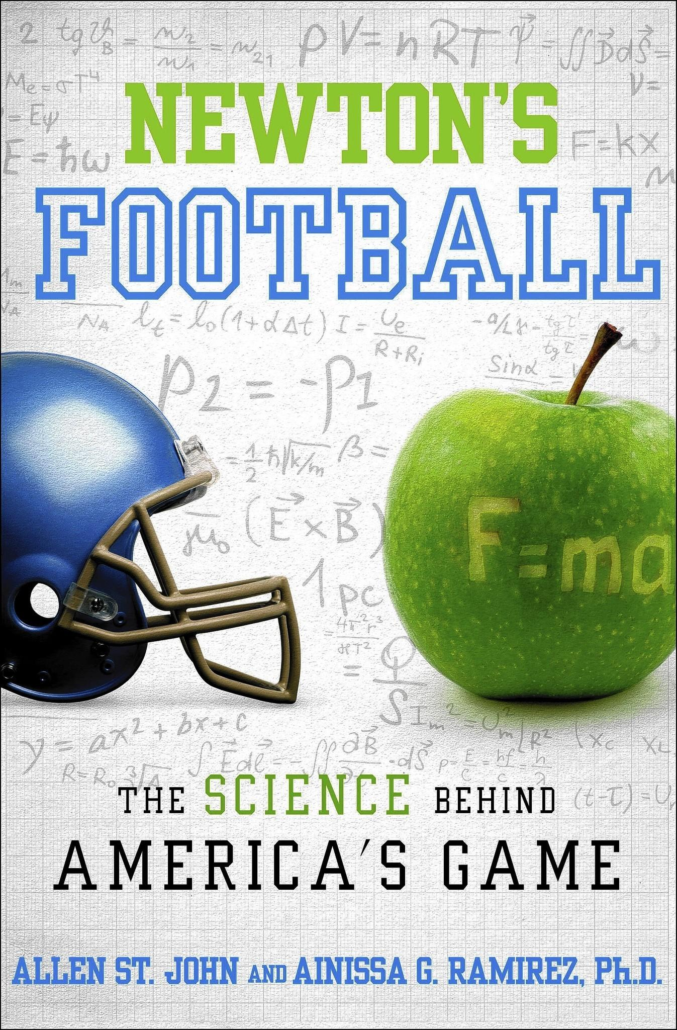 "The cover of ""Newton's Football"" by authors Allen St. John and Ainissa G. Ramirez."