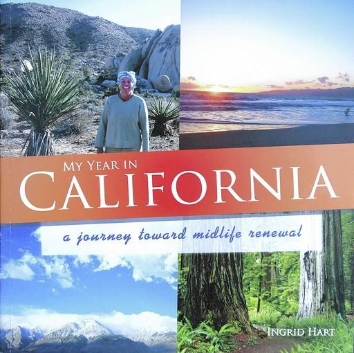 """My Year in California"" by Ingrid Hart."