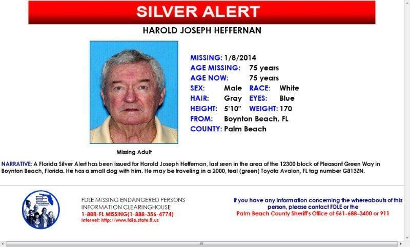 A Silver Alert has been issued for Harold Heffernan, missing since noon on Wednesday.