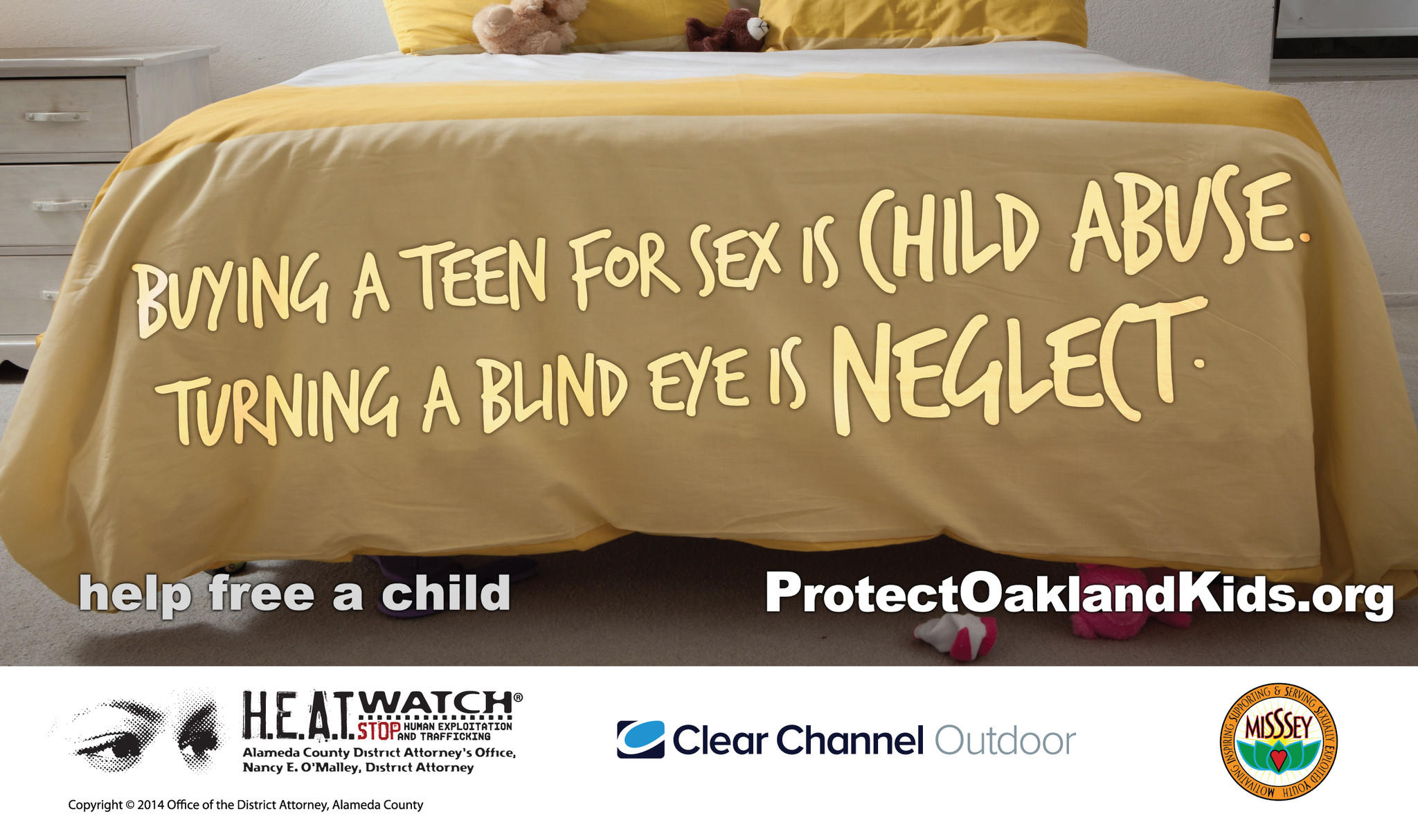Shown is one of a host of billboards created by Clear Channel Outdoor for a campaign with the Alameda County district attorney and a youth organization called MISSSEY to end child-sex exploitation in Oakland.