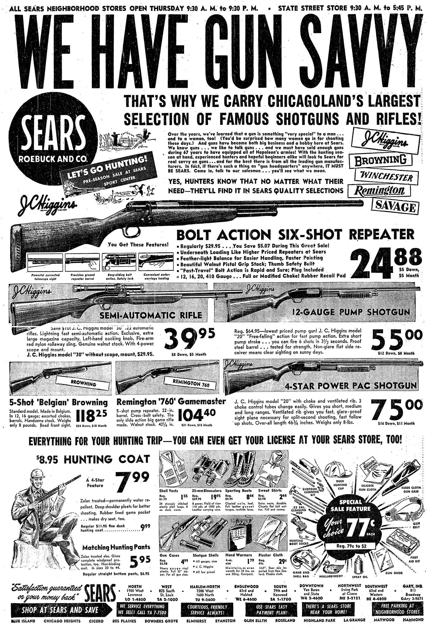 "Sears Roebuck and Co. claimed that its collection of shotguns and rifles was Chicago's largest, and hyped its expertise with the advertising motto: ""We Have Gun Savvy."""