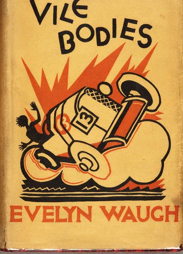 """Front cover (dustjacket) of Waugh's novel """"Vile Bodies"""" (London: Chapman & Hall, 1930). First edition."""
