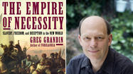Tale of a slave revolt in Greg Grandin's 'The Empire of Necessity'
