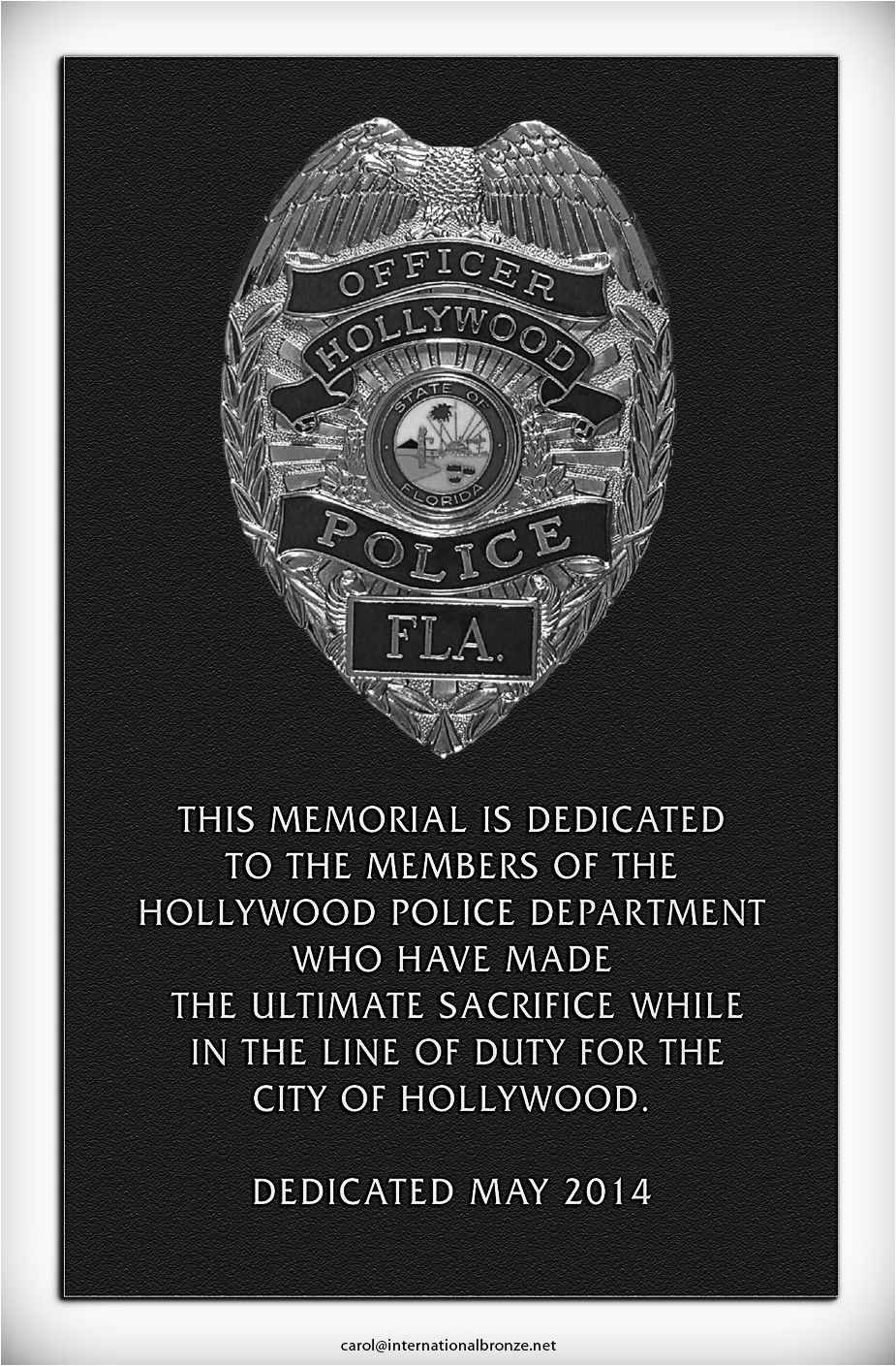 Hollywood is planning a police memorial to honor its fallen officers.