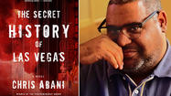 Lost souls wander Chris Abani's 'Secret History of Las Vegas'